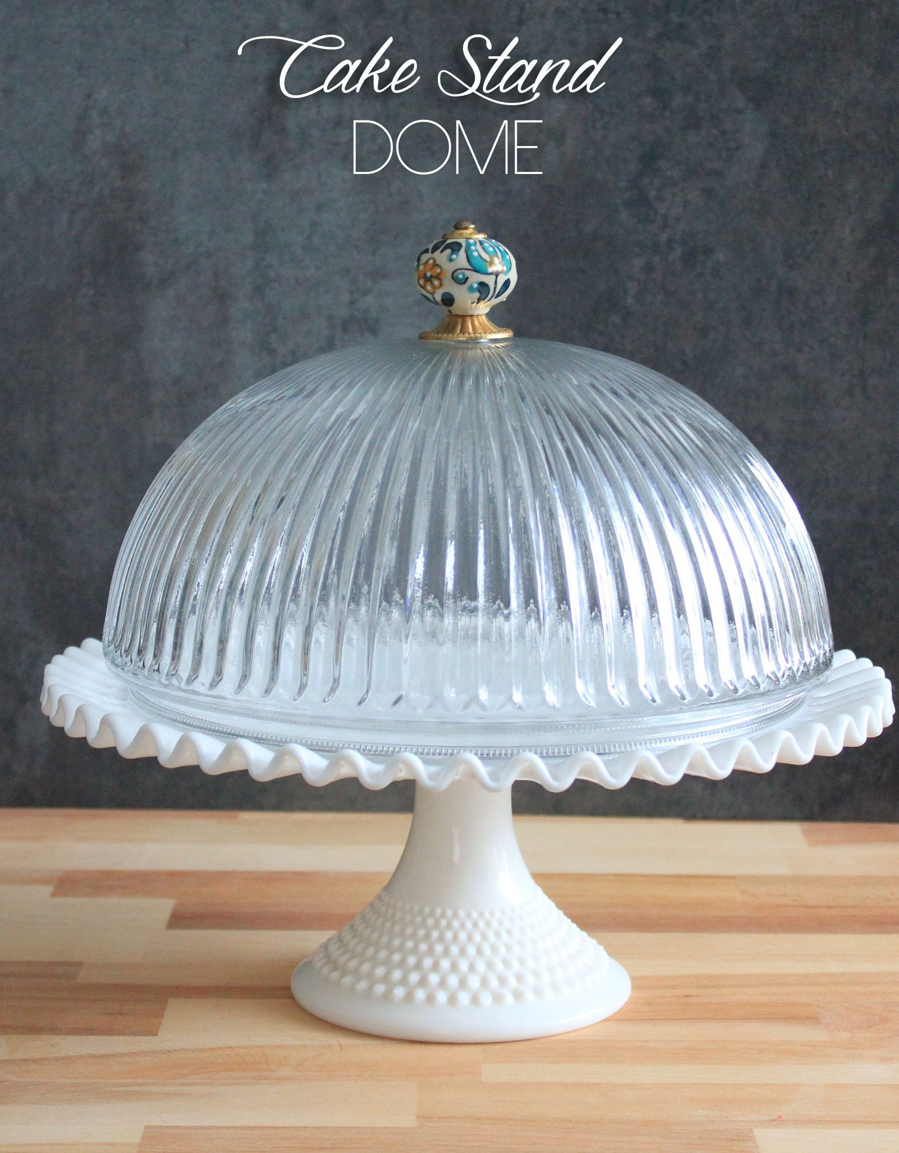 diy cake stand dome bewhatwelove. Black Bedroom Furniture Sets. Home Design Ideas